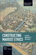 ConstructingMarxistEthics_Cover_1